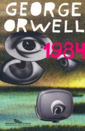 1984 – o livro que nunca estará no passado