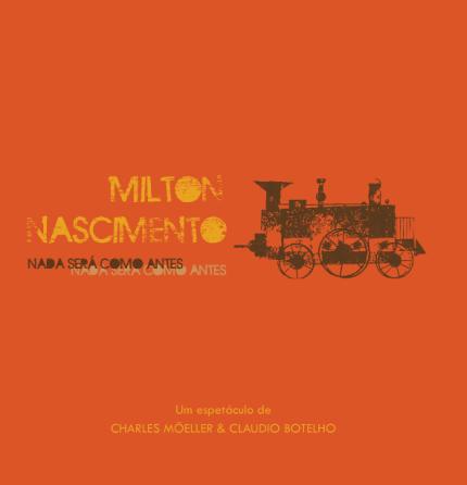 Nada Será como Antes – Trilha do Musical de Milton Nascimento