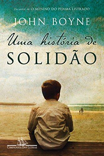 Uma história de Solidão – livro de John Boyne