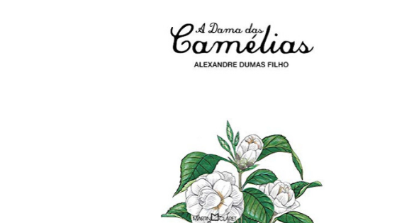 A Dama das Camélias – Romance