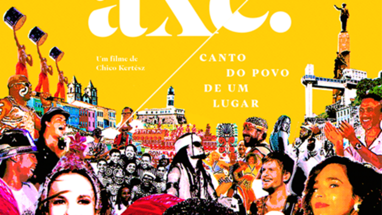 Axé – Canto do povo de um lugar – Filme