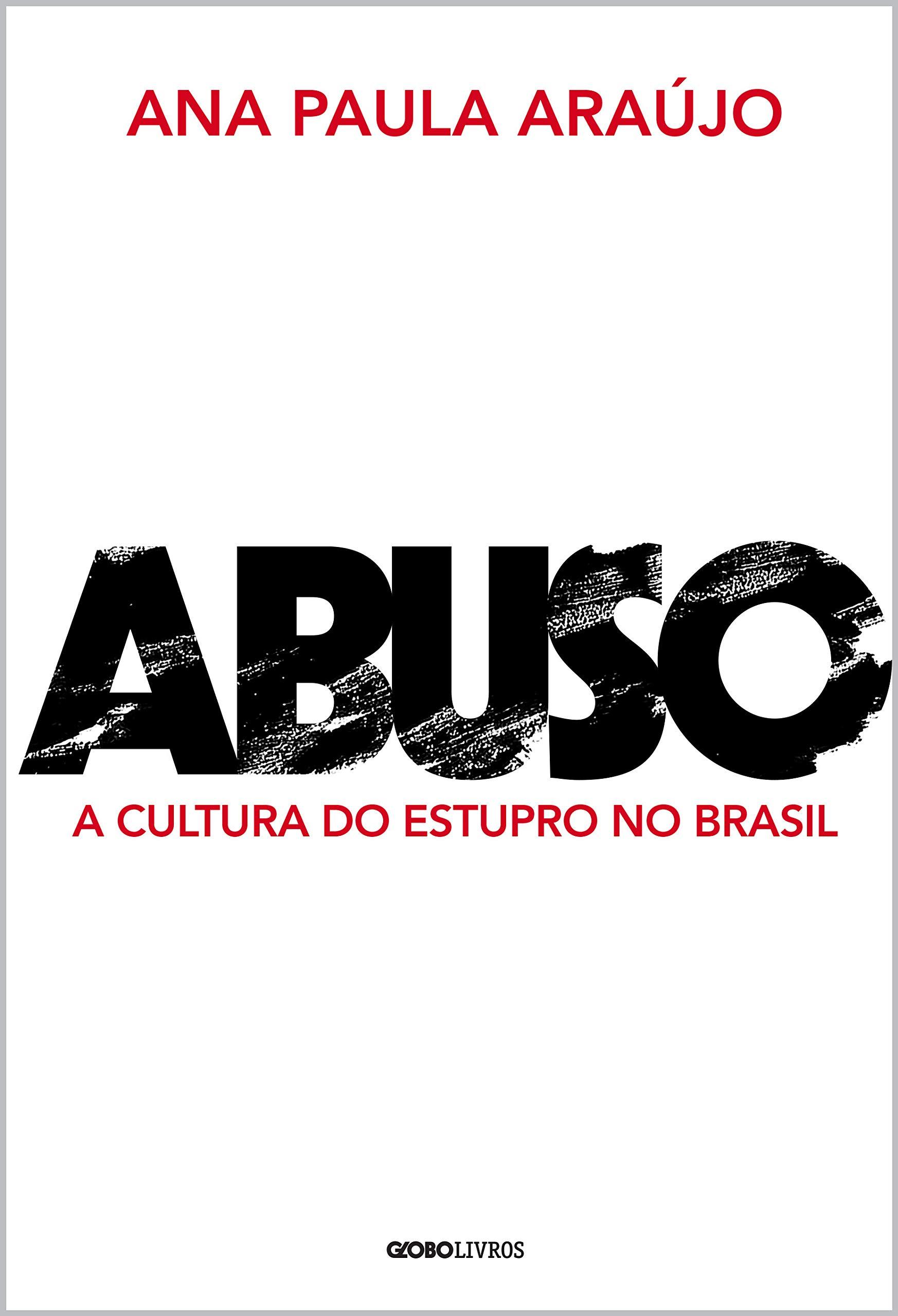 Abuso: A cultura do estupro no Brasil – Livro
